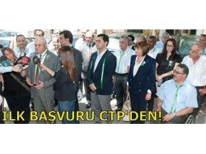 İLK BAŞVURU CTP'DEN!