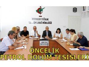 """""""ÖNCELİĞİMİZ PETROL DOLUM TESİSİLERİ KONUSU"""""""