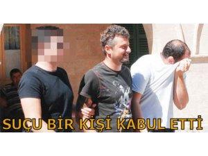 SUÇU BİR KİŞİ KABUL ETTİ!