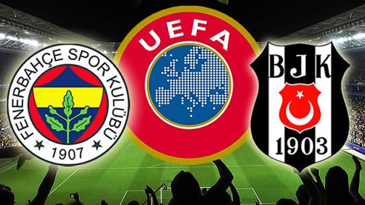 İŞTE UEFA'NIN FENERBAHÇE VE BEŞİKTAŞ KARARI