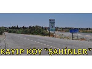"""KAYIP KÖY """"ŞAHİNLER"""""""