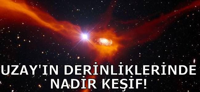 UZAY'IN DERİNLİKLERİNDE NADİR KEŞİF!