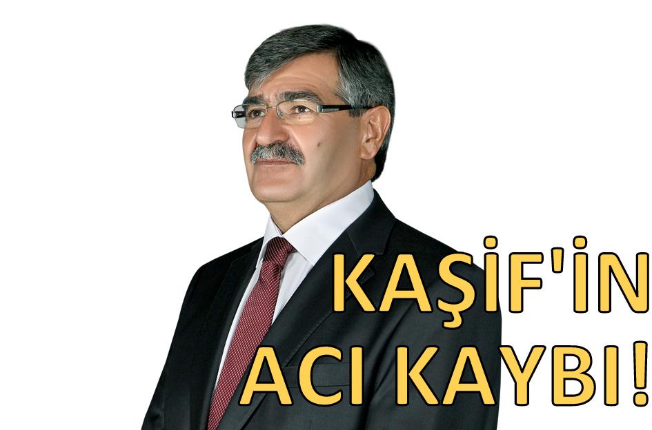 DR. AHMET KAŞİF'İN ACI KAYBI!