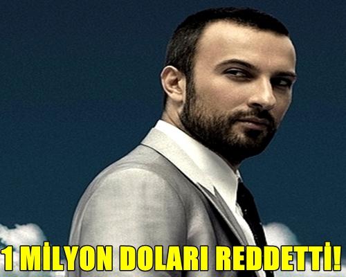 1 MİLYON DOLARI REDDETTİ!