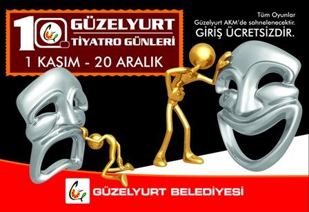 """GÜZELYURT BELEDİYESİ """"TİYATRO GÜNLERİ"""" BAŞLIYOR"""