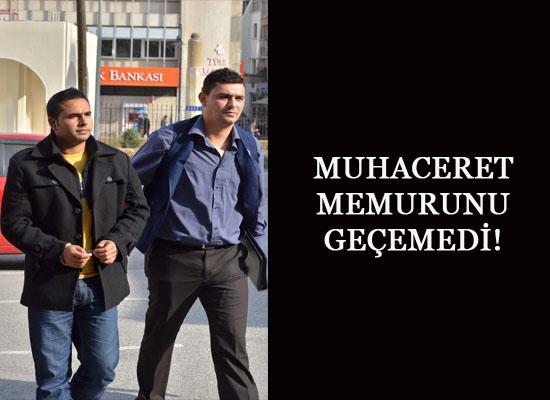 MUHACERET MEMURUNU GEÇEMEDİ!