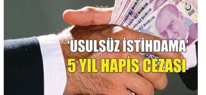 'YOLSUZLUK VE GÖREVİ KÖTÜYE KULLANMA'YA AĞIR CEZA