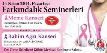 GİRNE BELEDİYESİ'NDEN KANSER HAKKINDA FARKINDALIK SEMİNERİ