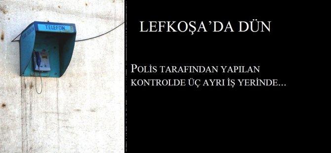 LEFKOŞA'DA 3 AYRI İŞ YERİNE YASAL İŞLEM