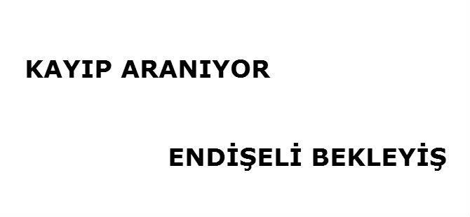 KAYIP ARANIYOR