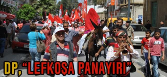 DP, LEFKOŞA PANAYIRI DÜZENLEDİ!