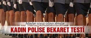 KADIN POLİSE BEKARET TESTİ!