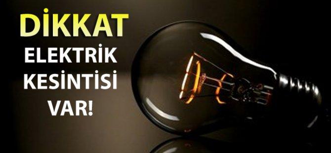 YARIN 6 SAATLİK ELEKTRİK KESİNTİSİ!