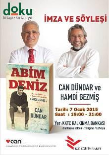 """""""ABİM DENİZ"""" VE CAN DÜNDAR..."""