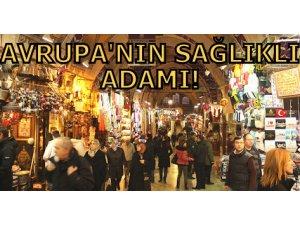 AVRUPA'NIN SAĞLIKLI ADAMI!