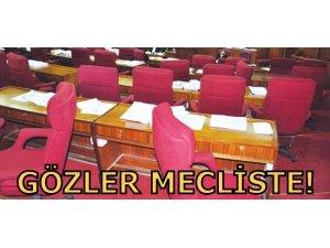 GÖZLER MECLİSTE!