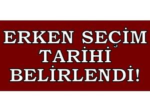 ERKEN SEÇİM TARİHİ BELİRLENDİ!
