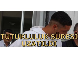 TUTUKLULUK SÜRESİ UZATILDI!