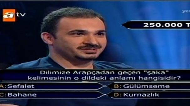 250 BİN LİRALIK SORU 'ŞAKA' GİBİ KAÇTI