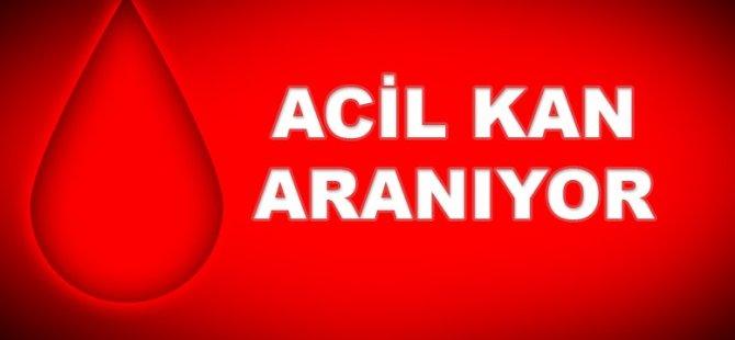 ACİL KAN ARANIYOR!