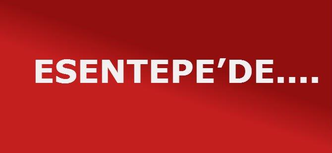 ESENTEPE'DE...