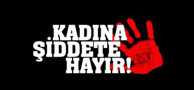 GÜZELYURT'TA KADINA ŞİDDET PROTESTO EDİLDİ