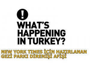NEW YORK TIMES İÇİN HAZIRLANAN GEZİ PARKI DİRENİŞİ AFİŞİ