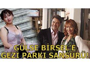 GÜLSE BİRSEL'E GEZİ PARKI SANSÜRÜ!